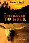 Privileged to Kill (Bill Gastner Mystery, #5)