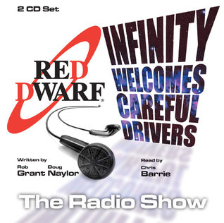 Red Dwarf   Infinity Welcomes Careful Drivers(Red Dwarf 1)