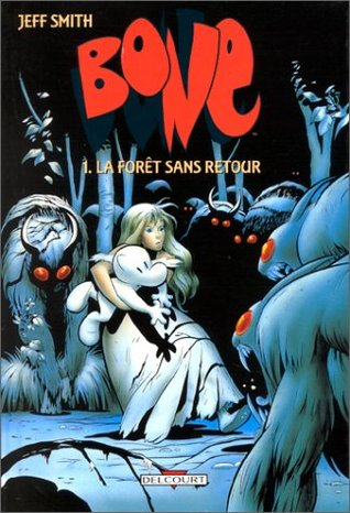 La Forêt sans retour (Bone #1)