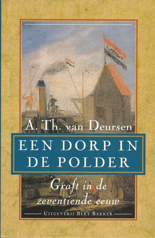 een-dorp-in-de-polder-graft-in-de-zeventiende-eeuw