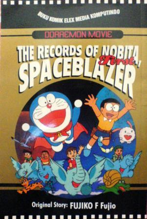 The Records of Nobita, Spaceblazer - First