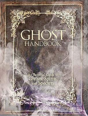 The Ghost Handbook