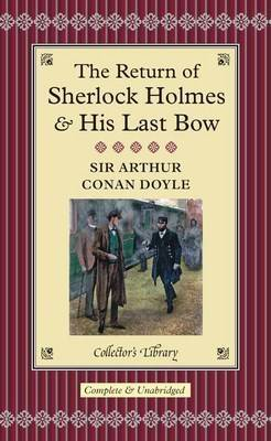 The Return of Sherlock Holmes / His Last Bow