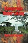 Dangerous Undertaking (Buryin' Barry, #1)