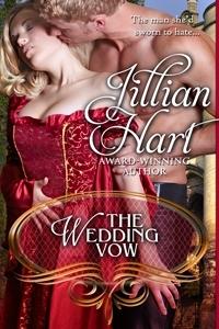 The Wedding Vow by Jillian Hart