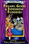 Freaks, Geeks and Sideshow Floozies