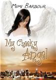 My Cheeky Angel by Mimi Barbour