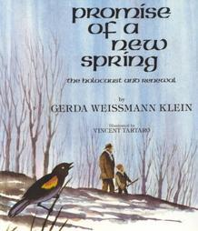 Promise of a New Spring: The Holocaust and Renewal