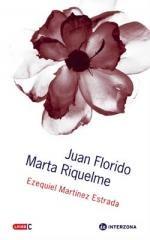 Juan Florido / Marta Riquelme