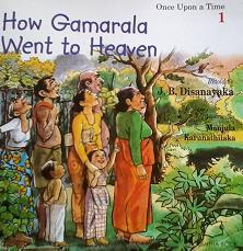 How Gamarala Went to Heaven ( Once Upon a time, # 1)
