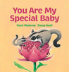You Are My Special Baby