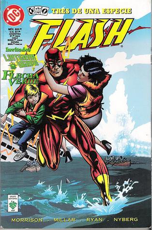 Flash: Tres de una especie. Invitados: Linterna Verde y Flecha Verde