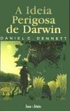 Ebook A Ideia Perigosa de Darwin by Daniel C. Dennett DOC!