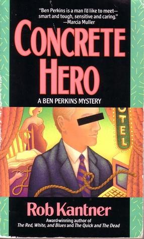 Concrete Hero by Rob Kantner