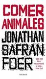 Comer animales by Jonathan Safran Foer