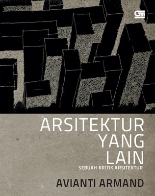 Arsitektur Yang Lain by Avianti Armand