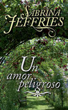 Un amor peligroso by Sabrina Jeffries