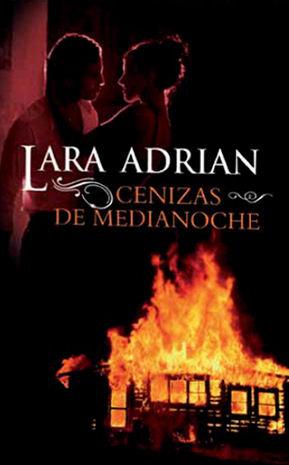 Cenizas de Medianoche(Midnight Breed 6) - Lara Adrian