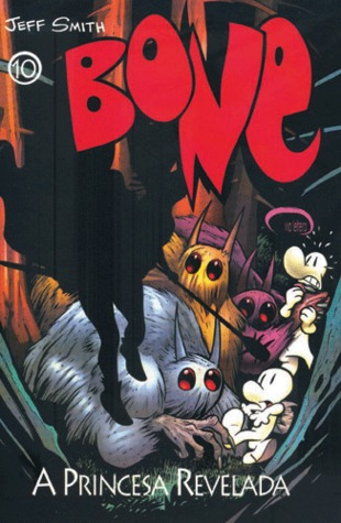 Bone 10 - A Princesa Revelada