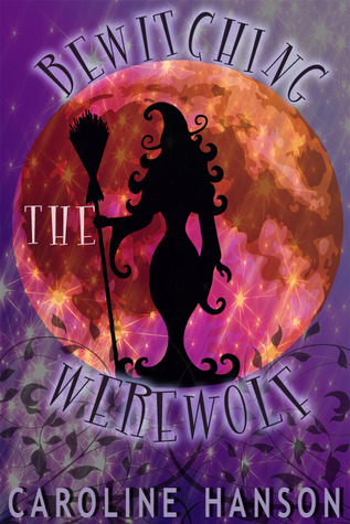 Bewitching the Werewolf (Megan Stephens #1)