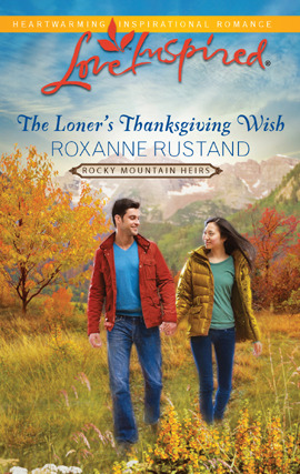 The Loners Thanksgiving Wish(Rocky Mountain Heirs 5)