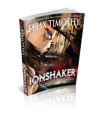 Ionshaker by Felix Timothy