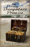 The Pirate Daughter's Promise by Molly Evangeline
