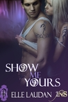 Show Me Yours (1Night Stand, #34)