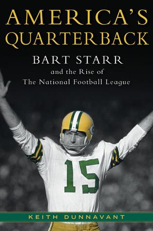America's Quarterback by Keith Dunnavant
