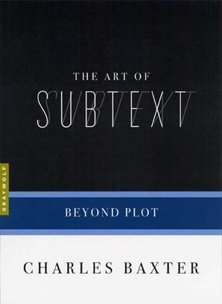 The Art of Subtext: Beyond Plot