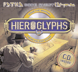 CodeQuest: Hieroglyphs: Solve the Mystery from Ancient Egypt