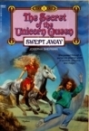 Swept Away (The Secret of the Unicorn Queen, #1)