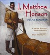 I, Matthew Henson by Carole Boston Weatherford