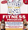 The Biggest Loser Fitness Program: Fast, Safe, and Effective Workouts to Target and Tone Your Trouble Spots--Adapted from NBC's Hit Show!
