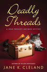 Deadly Threads (Josie Prescott Antiques Mystery, #6)