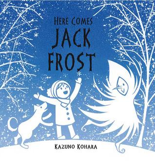 Here comes jack frost by Kazuno Kohara