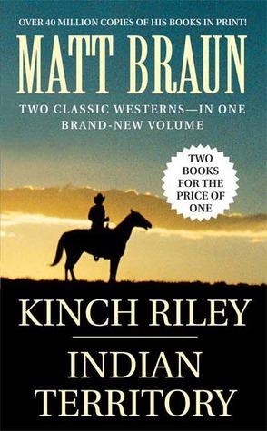 Kinch Riley / Indian Territory