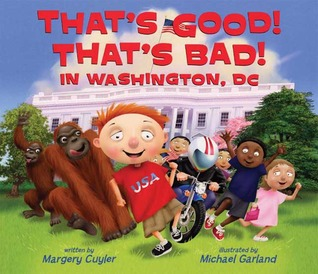 That's Good! That's Bad! in Washington, DC