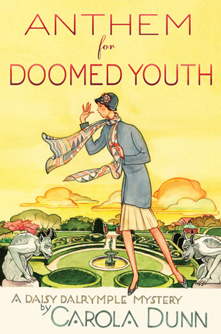 Anthem for Doomed Youth by Carola Dunn