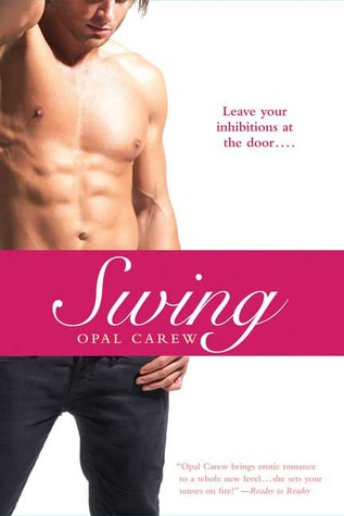 Swing by Opal Carew