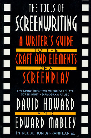 The tools of screenwriting a writers guide to the craft and 141561 fandeluxe Gallery