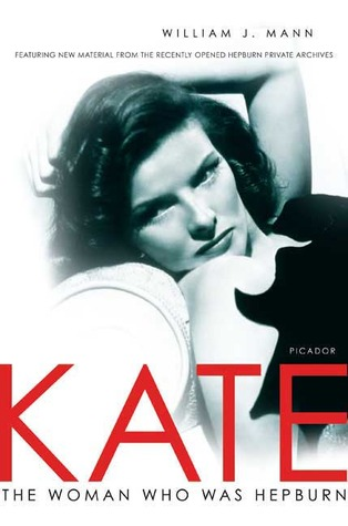 Free ePub Download Kate: The Woman Who Was Hepburn