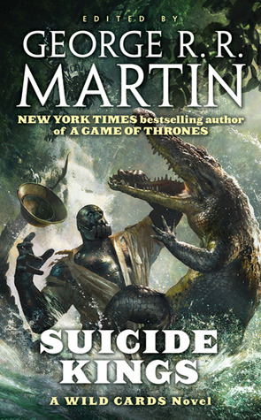 Suicide Kings (Wild Cards, #20)