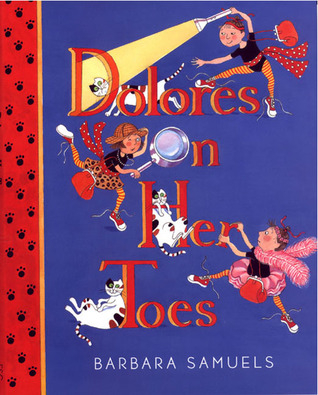 Dolores on Her Toes by Barbara Samuels