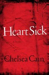 Heartsick (Archie Sheridan & Gretchen Lowell, #1)