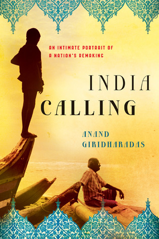 India Calling by Anand Giridharadas