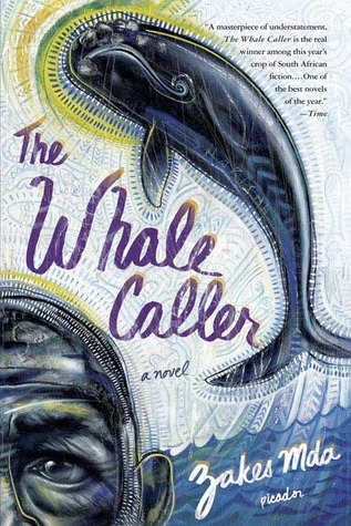 The Whale Caller by Zakes Mda