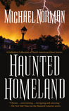 Haunted Homeland: A Definitive Collection of North American Ghost Stories