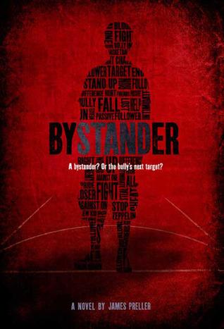 Bystander by James Preller