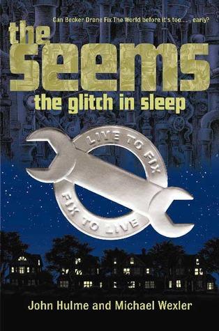 The Glitch in Sleep by John Hulme